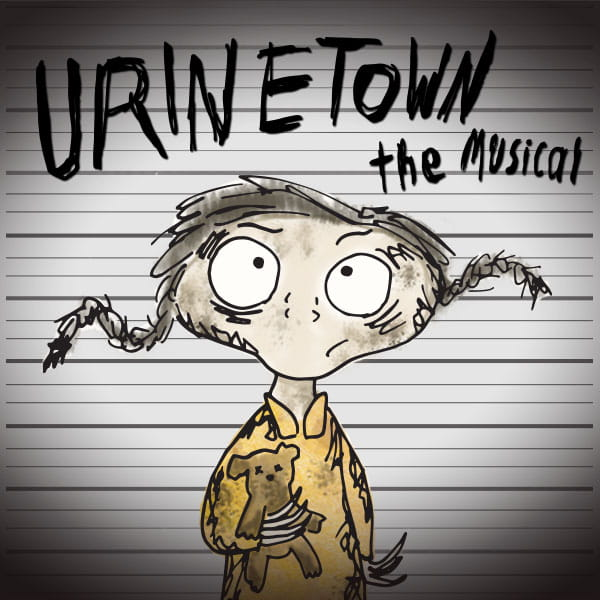 Urinetown the Musical: Free the Pee
